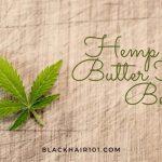 Hemp-Seed-Butter-Hair-Benefits